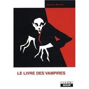 Le livre des vampires de Jacques Sirgent