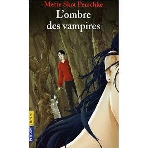 L'ombre des vampires de Mette Skot Perschke