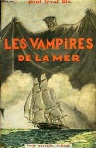 Les Vampires de la Mer de Paul Féval fils