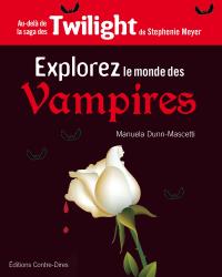 Explorer le monde des vampires de Manuela Dunn-Mascetti