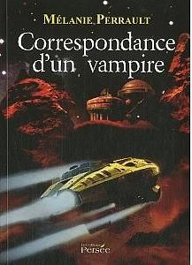 Correspondance d'un vampire de Mélanie Perrault
