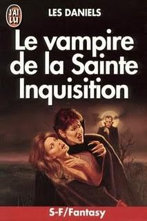 Le Vampire de la Sainte inquisition de Les Daniels