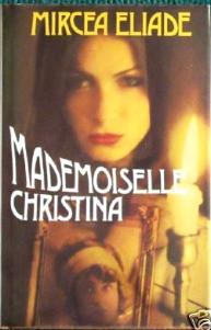 Mademoiselle Christina de Eliade Mircea