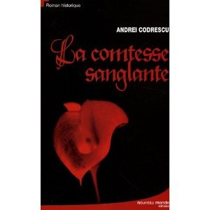 La comtesse sanglante d' Andrei Codrescu