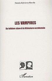 VAMPIRES Du folklore slave ... par Soloviova-Horville