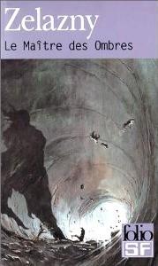 Le Maître des ombres de Roger Zelazny