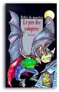Le Pire des vampires de David Lubar